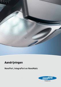 Brochure Novoferm Aandrijvingen, Novoport, IntegraPort, NovoMatic - Van IJperen Garagedeuren - Van IJperen Garagedeuren